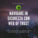 Navigare in sicurezza con web of trust
