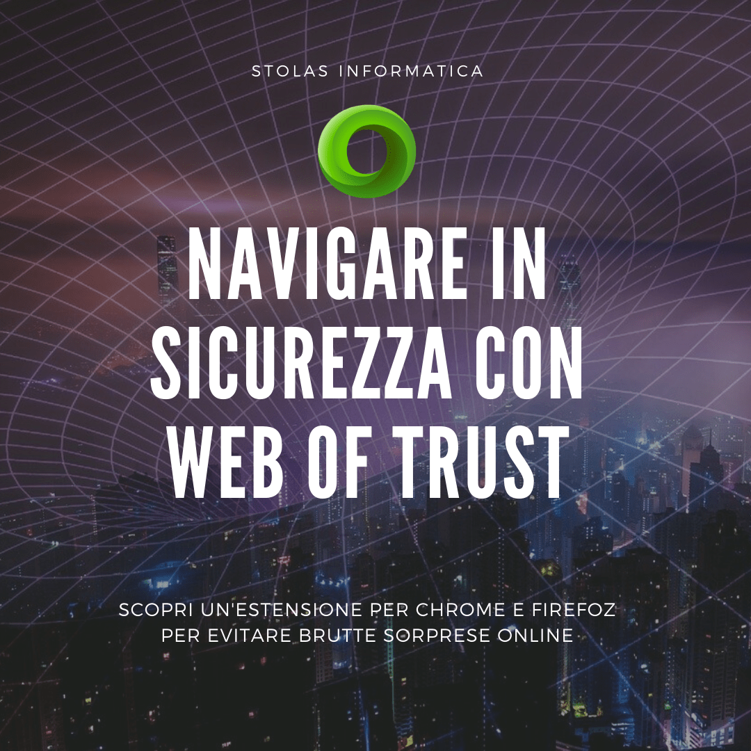 Navigare in sicurezza con web of trust