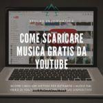 come scaricare musica youtube gratis