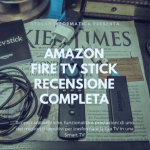 Amazon Fire TV Stick Recensione