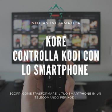 Kore Kodi Smartphone Telecomando
