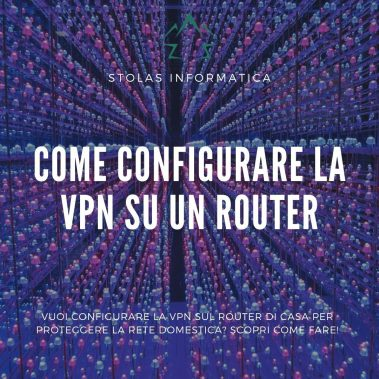 Come configurare VPN Router