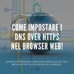 Impostare-DNS-Over-HTTPS-Browser