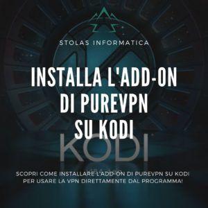 Installare add-on PureVPN Kodi