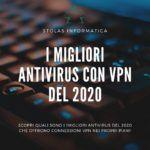 Migliori Antivirus VPN 2020