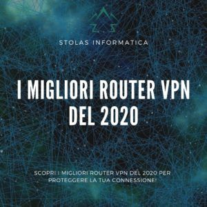 Migliori Router VPN 2020