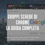 Gruppi-Schede-Chrome-Featured