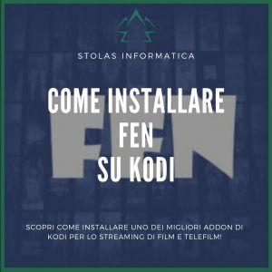 Installare Addon FEN su Kodi