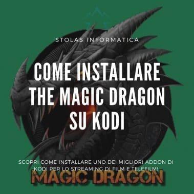 Installare addon Magic Dragon Kodi
