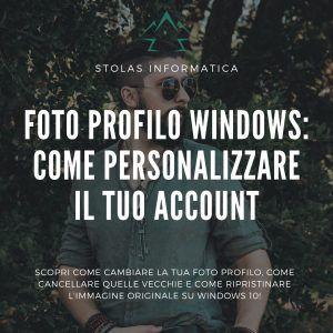 Come cambiare foto profilo windows