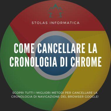 Come cancellare cronologia Chrome Copertina