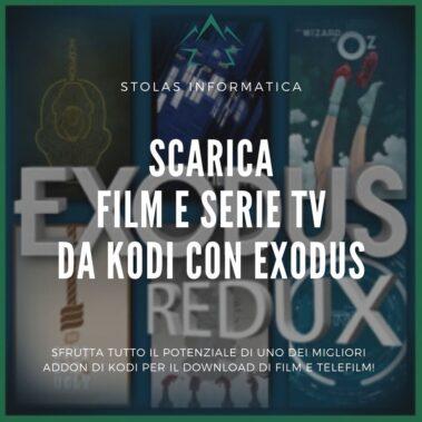 Scaricare film telefilm kodi exodus - cover