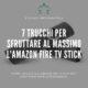 Trucchi Fire TV Stick Amazon - Cover