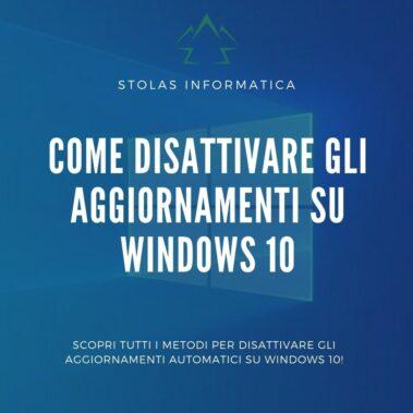 disattivare aggiornamenti automatici windows cover