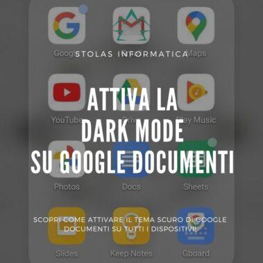 attivare tema scuro google documenti - copertina