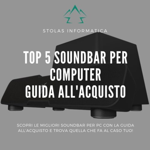 Top 5 migliori soundbar per computer: guida all'acquisto [2021]