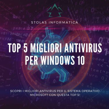Top 5 Migliori Software Antivirus per Windows 10