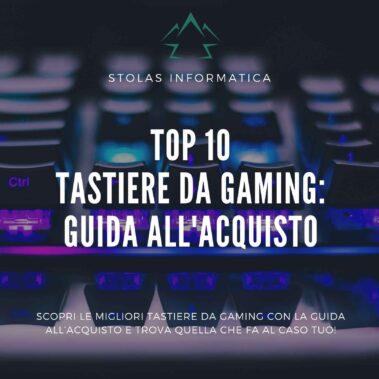Top 10 migliori tastiere da gaming: guida all'acquisto