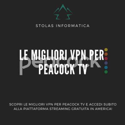 migliori-vpn-peacock-tv-guida-cover