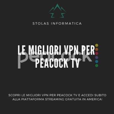 Le migliori VPN per Peacock TV: guida all'acquisto [2021]
