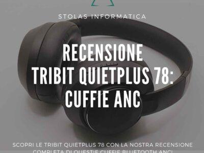 recensione-tribit-quietplus-cover
