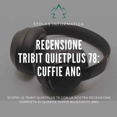 recensione-tribit-quietplus-cover