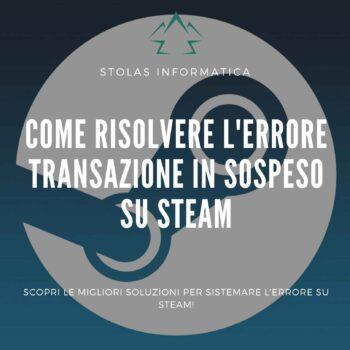 steam-transazione-sospeso-errore-soluzioni-cover